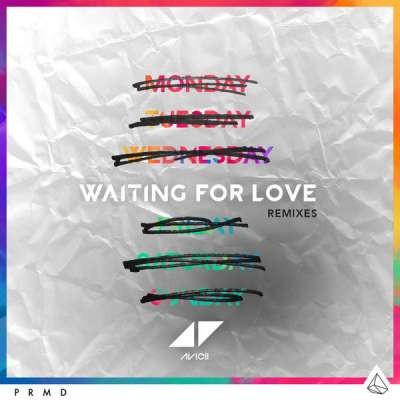 Waiting For Love (Remixes)
