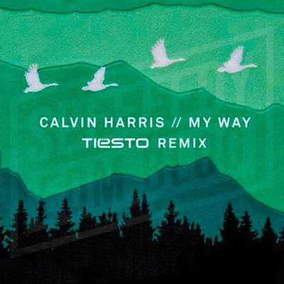 My Way (Tiesto Remix)
