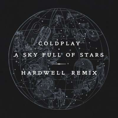 A Sky Full Of Stars (Hardwell Remix)