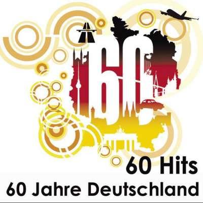 60 Hits - 60 Jahre Deutschland