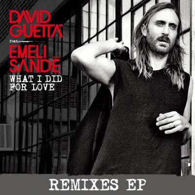 What I Did For Love (Remixes)