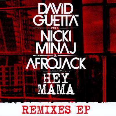 Hey Mama (Remixes)