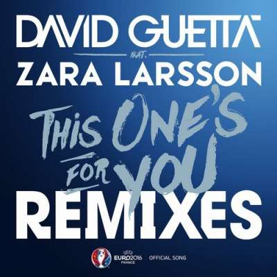 This One's For You (Remixes) [Official Song UEFA EURO 2016]