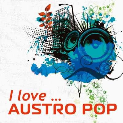 I Love ... Austro Pop