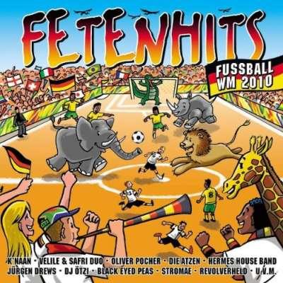 Fetenhits Fussball WM 2010
