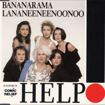 Bananarama and Lananeeneenoonoo - Help