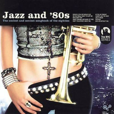Jazz and 80s Vol. 1