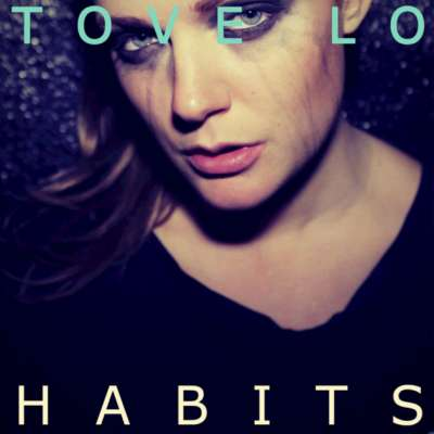 Habits (Stay High) [Deluxe Single]
