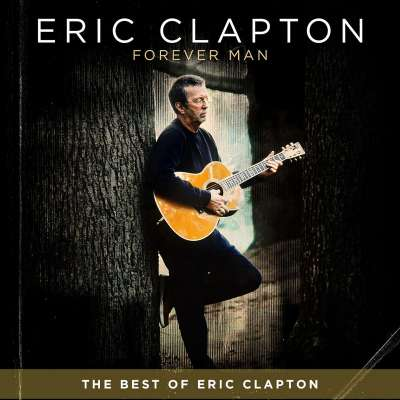 Forever Man: The Best Of Eric Clapton