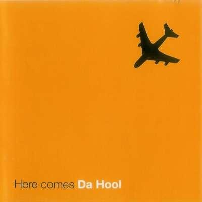 Here Comes Da Hool
