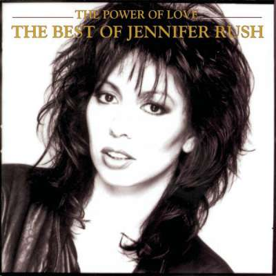 The Power Of Love - The Best Of Jennifer Rush