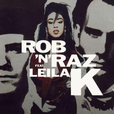 Rob 'N' Raz Featuring Leila K
