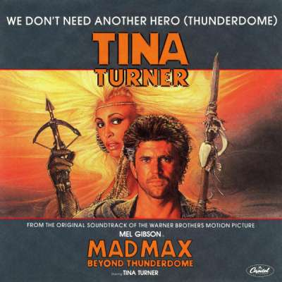 We Don't Need Another Hero (Thunderdome)
