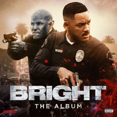 Bright: The Album - Soundtrack