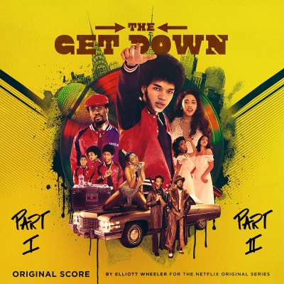 The Get Down (Score From The Netflix Original Series)