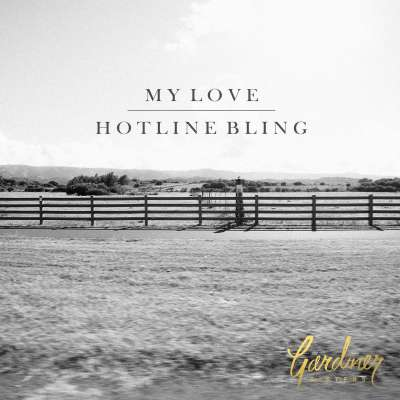 My Love / Hotline Bling