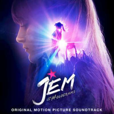 Jem and the Holograms Soundtrack