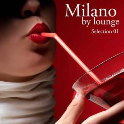 MILANO BY LOUNGE ? SELECTION 1