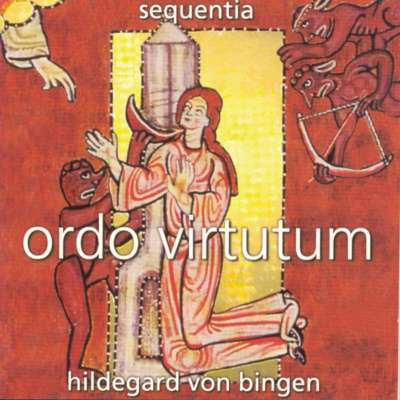 Hildegard von Bingen / Ordo Virtutum