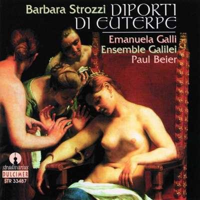 Strozzi: Diporti di Euterpe, Op. 7