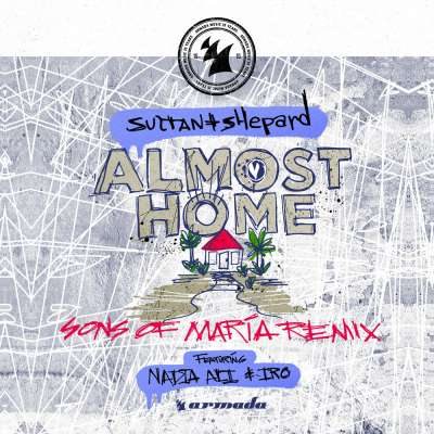 Almost Home (Sons of Maria Remix)