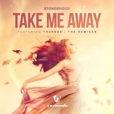 Take Me Away [The Remixes]