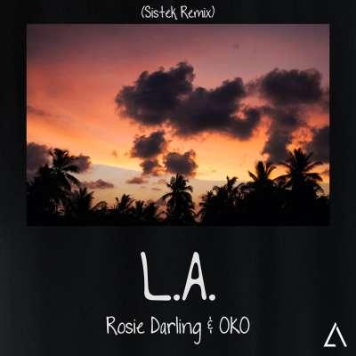 L.A. (Sistek Remix)