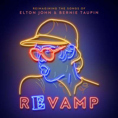 Revamp: The Songs Of Elton John And Bernie Taupin