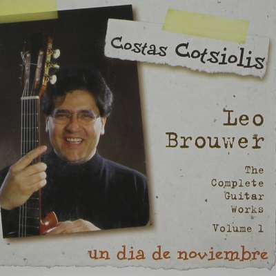 Un Dia De Noviembre (Leo Brouwer, The Complete Guitar Works Volume 1)