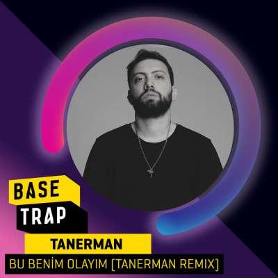 Bu Benim Olayım (Tanerman Remix)