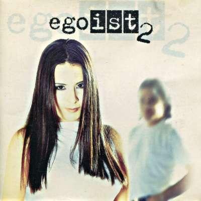 Egoist 2