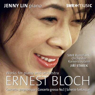 Bloch: Works for Piano and Orchestra