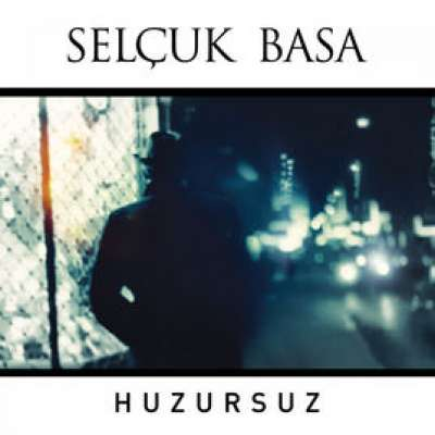 Huzursuz - Single