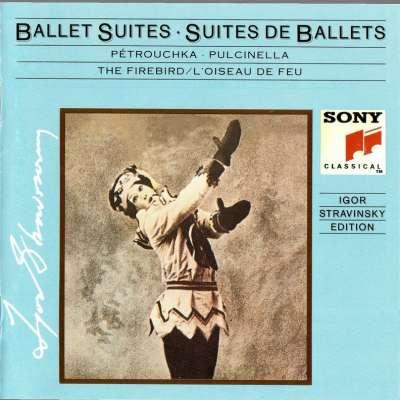 Igor Stravinsky 1882-1971 Ballet Suites Vol. 3