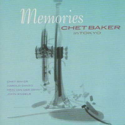 Memories - Chet Baker In Tokyo