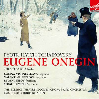 Eugene Onegin, Op. 24 (Boris Khaikin, Orchestra of the Bolshoi Theatre)
