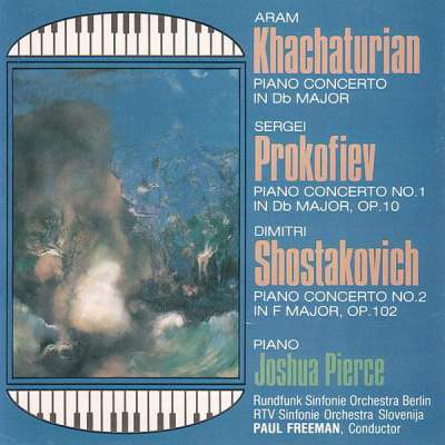 Khachaturian: Piano Concerto - Prokoviev: Concerto No.1 - Shostakovitch: Concerto No. 2