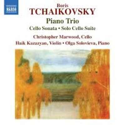B. TCHAIKOVSKY: PIANO TRIO, CELLO SONATA AND SOLO CELLO SUITE