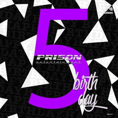 Prison 5th Birthday