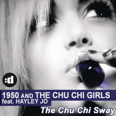 1950 & THE CHU CHI GIRLS