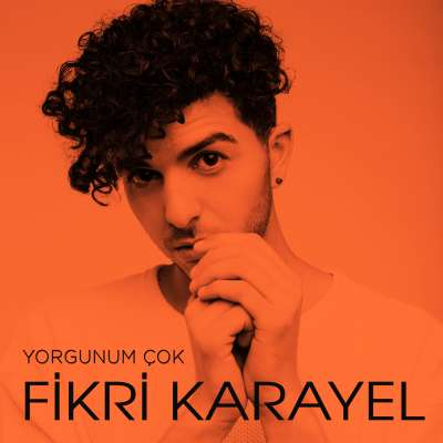 FİKRİ KARAYEL