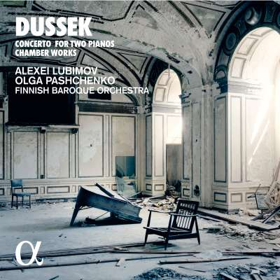 Dussek: Concerto for Two Pianos and Chamber Works