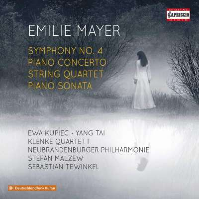Emilie Mayer: Symphony No. 4, Piano Concerto, String Quartet and Piano Sonata