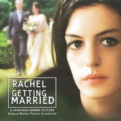 Rachel Getting Married (Original Motion Picture Soundtrack)