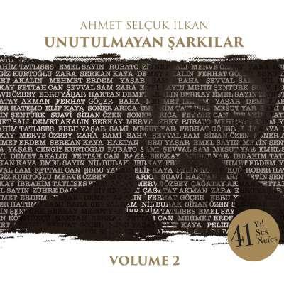 Ahmet Selçuk İlkan Unutulmayan Şarkılar Vol. 4