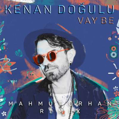 Vay Be (Mahmut Orhan Remix)