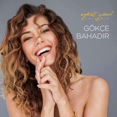 Aykut Gürel Presents: Gökçe Bahadır