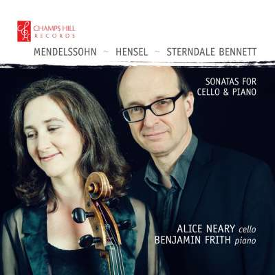 Fanny Hensel	Mendelssohn, Hensel and Sterndale Bennett: Sonatas for Cello and Piano