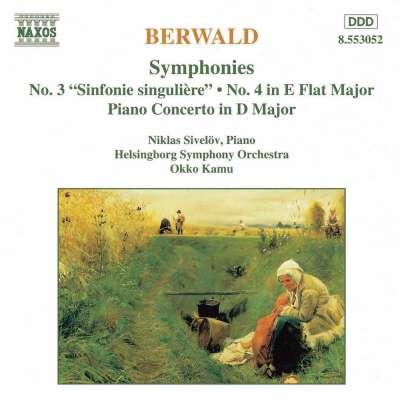Berwald: Symphonies Nos. 3 and 4 / Piano Concerto