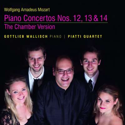MOZART: PIANO CONCERTOS NOS. 12, 13 AND 14 - THE CHAMBER VERSION